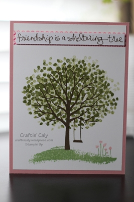 Friendship is a Sheltering Tree W2
