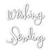 SSS Sending and Wishing Dies
