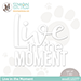 SSS Live in the Moment